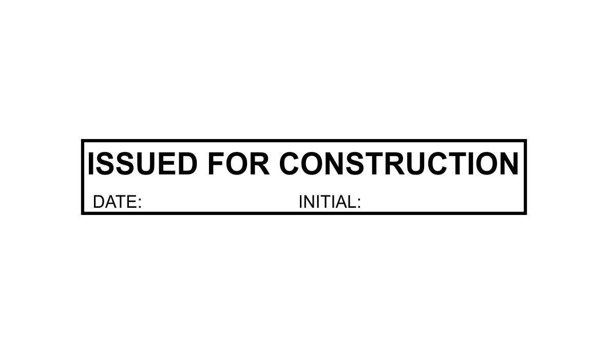 Issued For Construction Initial Stamp